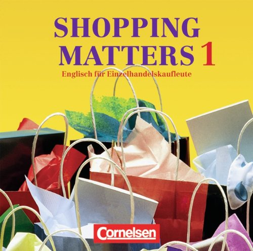 Shopping Matters - First Edition: Shopping Matters, Bd.1, 1 Audio-CD