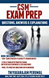 CSM - EXAM PREP: CSM EXAM FREQUENTLY ASKED QUESTIONS, ANSWERS & EXPLANATIONS (CERTIFIED SCRUM MASTER EXAM PREPARATION Book 2) (English Edition)