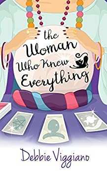 The Woman Who Knew Everything by [Viggiano, Debbie]