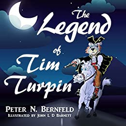 The Legend of Tim Turpin by [Bernfeld, Peter N. ]