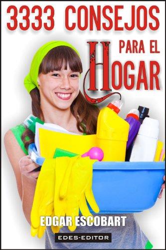3333 CONSEJOS PARA EL HOGAR (GUÍA HOGAR)
