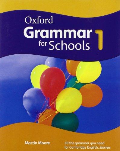 Oxford Grammar for Schools: 1: Student's Book por Moore/Kilbey/Godfrey