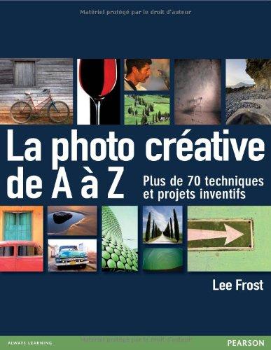 La photo créative de A à Z par Lee Frost