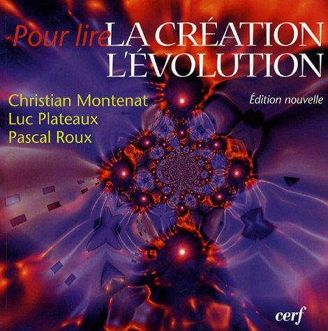 Pour lire la création dans l'évolution par Collectif