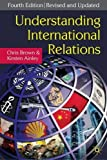 Understanding International Relations by Chris Brown Kirsten Ainley(2009-05-15)