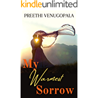 My Warmest Sorrow: A Passionate Second Chance Romance