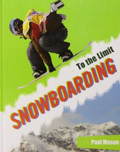 Snowboarding (To the Limit) por Paul Mason