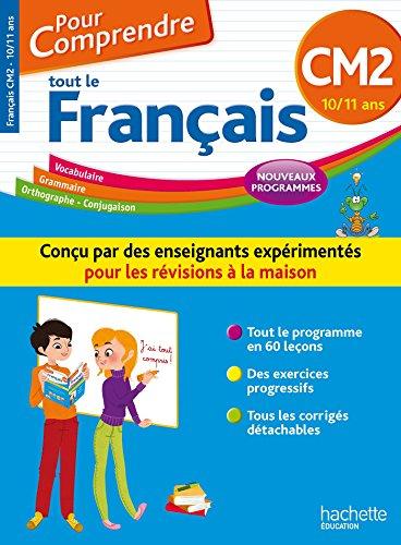 Pour Comprendre Tout Le Français CM2 - Nouveau programme 2016