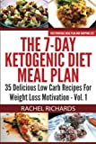 eBook Gratis da Scaricare The 7 Day Ketogenic Diet Meal Plan 35 Delicious Low Carb Recipes For Weight Loss Motivation Volume 1 by Rachel Richards 2014 10 04 (PDF,EPUB,MOBI) Online Italiano