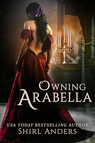 Owning Arabella By Anders Shirl