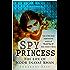 Spy Princess: The Life of Noor Inayat Khan