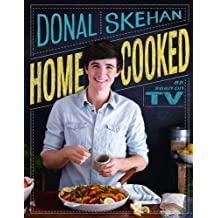 Home Cooked by Donal Skehan (2013-10-10)