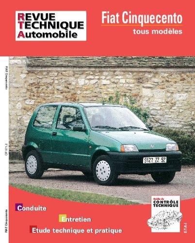 Revue Technique Automobile, CIP 571.2 : Fiat Cinquecento tous modèles