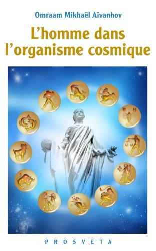 L'homme dans l'organisme cosmique