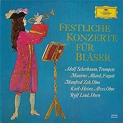 Adolf Scherbaum , Maurice Allard , Manfred Zeh , Karl-Heinz Alves , Rolf Lind - Festliche Konzerte für Bläser - Deutsche Grammophon Gesellschaft - 135 001