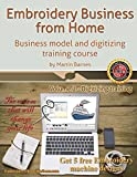 Embroidery Business from Home: Business Model and Digitizing Training Course: 2