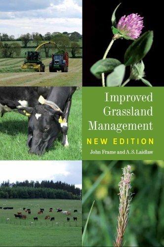 Improved Grassland Management by Frame, John, Laidlaw, Scott Published by The Crowood Press Ltd (2011)