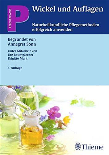 Wickel und Auflagen (Reihe, PFLEGEPRAXIS)