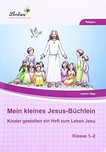 Mein kleines Jesus-Büchlein (PR): Grundschule, Religion, Klasse 1-2
