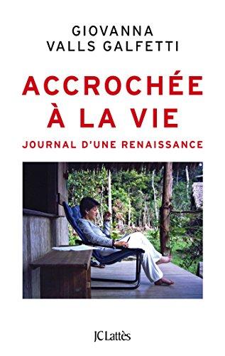 Télécharger Accrochée à la vie PDF Livre eBook France
