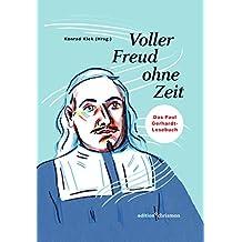 Voller Freud ohne Zeit: Das Paul Gerhardt-Lesebuch