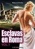 Esclavas en Roma 1 (Spanish Edition)