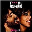 Fuck Me I'm Famous..