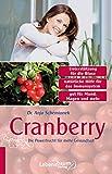 Cranberry: Die Powerfrucht für mehr Gesundheit