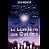 Anges Gaïens, livre 3 : La Lumière des Guides