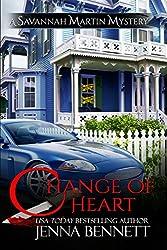 Change of Heart: #6 (Savannah Martin Mysteries) (English Edition)
