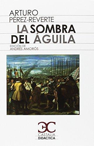 La sombra del águila (CASTALIA DIDACTICA. C/D.) - 9788497407816