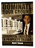 Dominate Your Ground