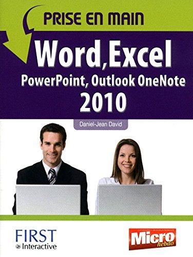 Prise en main Word, Excel, PowerPoint, Outlook, OneNote 2010