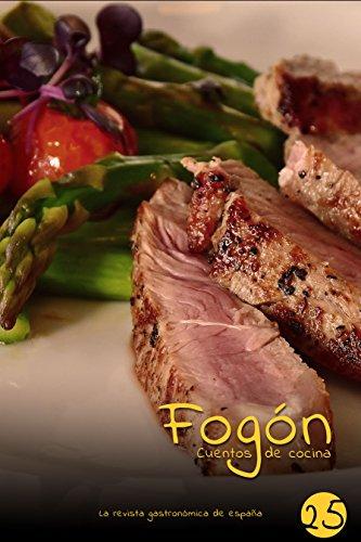Fogón: Cuentos de cocina edicion 25 por Fogón Magazine