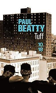 Tuff par Paul Beatty