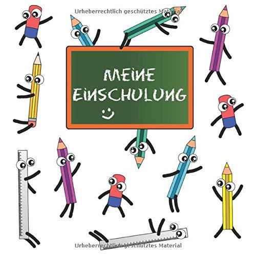 Meine Einschulung: Einschulung Gästebuch | Schulanfang Erinnerungsbuch | Lustige Stifte mit Comicaugen