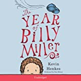 The Year of Billy Miller by Kevin Henkes (2014-03-18)