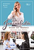 DIE JOURNALISTIN Nr.2: 2 spannende Krimis für Frauen aus dem Kelter VERLAG im Taschenbuch, 256 Seiten