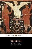 The Theban Plays (Classics)