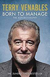 Born to Manage: The Autobiography by Terry Venables (2015-05-21)