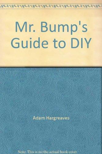 Mr. Bump's