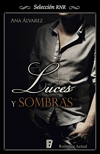 Luces y sombras (Spanish Edition)