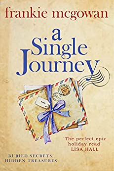 A Single Journey: A moving story of love, loyalty and long-lost family by [McGowan, Frankie]