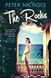 Front cover for the book The Rocks by Peter Nichols