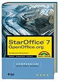 StarOffice 7/OpenOffice.org Kompendium: Die alternative Bürosoftware (Kompendium/Handbuch)