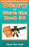 #6: Diary of Steve the Noob 30 (An Unofficial Minecraft Book) (Diary of Steve the Noob Collection)