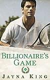 Billionaire's Game (Billionaire's Court Book 1)