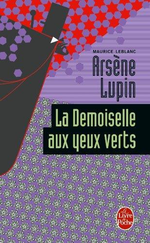 La Demoiselle aux yeux verts par Maurice Leblanc