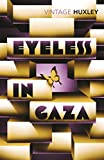 Front cover for the book Eyeless in Gaza by Aldous Huxley