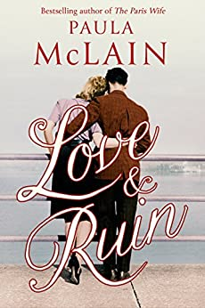 Love and Ruin by [McLain, Paula]